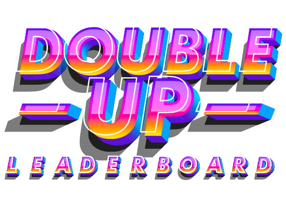 Double over with wins in TWO leaderboards!